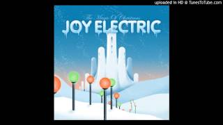 Joy Electric - 03 Have Yourself a Merry Christmas