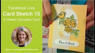 Card Sketch 15 A Cheery Sympathy Card