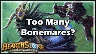 [Hearthstone] Too Many Bonemares?