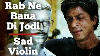 Rab Ne Bana Di Jodi Soundtrack (Violin)