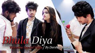 Bhula Diya - Darshan Raval | Valentine's Day Special | Story By Unknown Boy varun