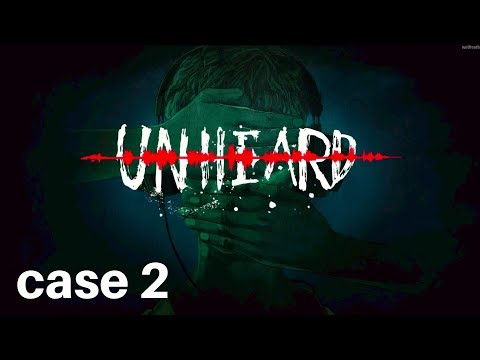 Unheard - Second Case Empty Frame Gameplay Walkthrough