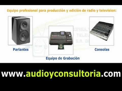Audio y consultoria en radio y television
