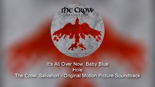 Hole - It's All Over Now, Baby Blue
