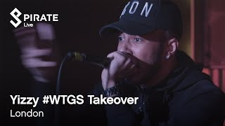 Yizzy   #WTGS Takeover | Pirate Live