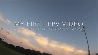 My first edited FPV/FREESTYLE video
