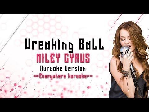 Miley Cyrus - Wrecking Ball (Karaoke Version)