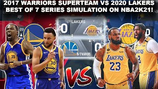What If The 2017 Warriors Super Team Played The Lakers In A Best OF 7 SERIES!? Simulation - NBA2K21