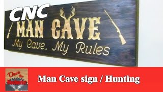Man Cave Sign | Hunting Theme