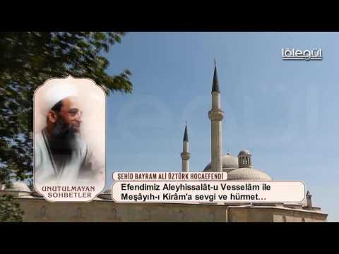 Şehit Bayram Ali Öztürk Hocaefendi Dervişlere Hürmet Lâlegül TV