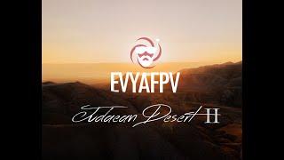 EvyaFPV - Judaean Desert PART 2 Cinematic FPV