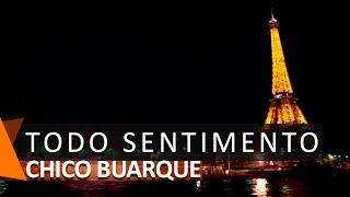Chico Buarque: Todo Sentimento (DVD Romance)