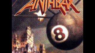 Anthrax - Vol. 8: The Threat Is Real! [FULL ALBUM]