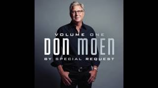 Don Moen - I Want to Be Where You Are (Gospel Music)