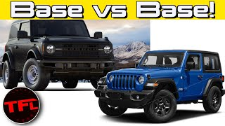A Base Ford Bronco Does Not Have The Off-Road Specs To Match A Base Jeep Wrangler!