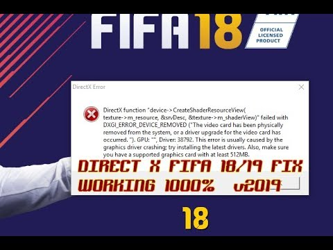 HOW TO FIX FIFA 18/19 DIRECT X PROBLEM 2019! 1000% WORKING