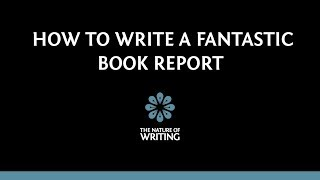 How To Write A Fantastic Book Report