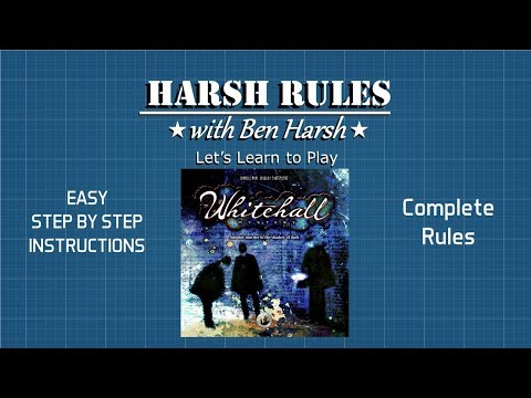 Harsh Rules - Let's Learn to Play: Whitehall Mystery