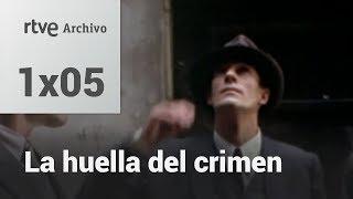 La huella del crimen: 1x05: El caso del cadáver descuartizado | RTVE Archivo