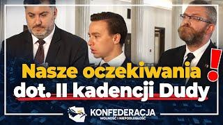 Konfederacja po zaprzysiężeniu Andrzeja Dudy – oczekiwania wobec prezydenta!