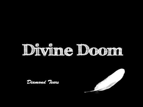 Divine Doom - Diamond Tears