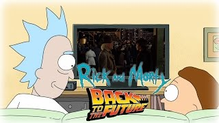 [Epic Mashup!] Rick and Morty watching 'Back to the Future' from different reality