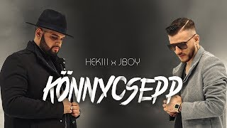 HEKIII x JBOY - KÖNNYCSEPP (Official Music Video)