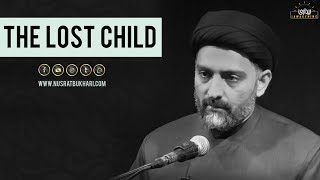[Eng Sub] The Lost Child - Maulana Nusrat Bukhari
