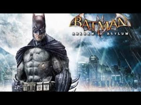 BATMAN ARKHAM ASYLUM Full Game Walkthrough  - No Commentary