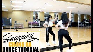 """청하 (CHUNG HA)   """"Snapping""""   Lisa Rhee Dance Tutorial"""