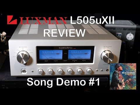 Luxman L505uXII Integrated HiFi Amplifier Review Song Demo #1 + Chord Qutest KEF Reference JPlay