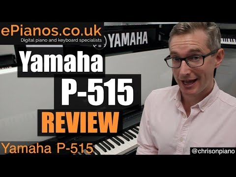 Yamaha P-515 portable piano comparison review – What piano should I buy?