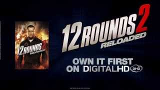 12 ROUNDS 2: RELOADED. Own it on DigitalHD June 17th
