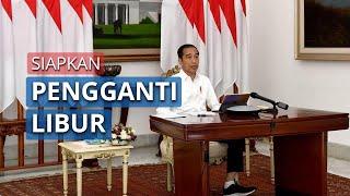 Tak Hanya Siapkan Pengganti Libur, Jokowi Juga Berencana Memfasilitasi Pemudik di Hari Pengganti