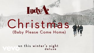 Lady A - Christmas (Baby Please Come Home) (Audio)