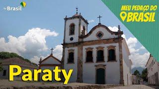 Meu Pedaço do Brasil: conheça Paraty