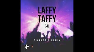 D4L - Laffy Taffy ( Richastic Remix ) 99 BPM