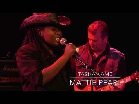 "TASHA KAME ""Mattie Pearl""  (Kaylah Marin, Kevin North, Jon Brooder, Eric Nelson)"