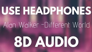 Alan Walker ‒ Different World (8D AUDIO) Ft. Sofia Carson, K 391, CORSAK