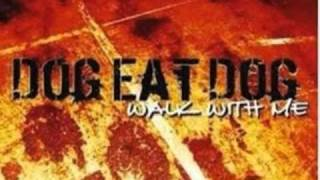 Dog Eat Dog-Cannonball