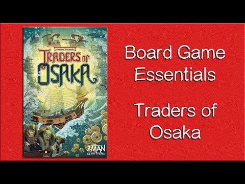 How to Play - Traders of Osaka