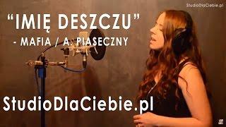 Imię deszczu - Andrzej Piaseczny / Mafia (cover by Izabela Kucharska)