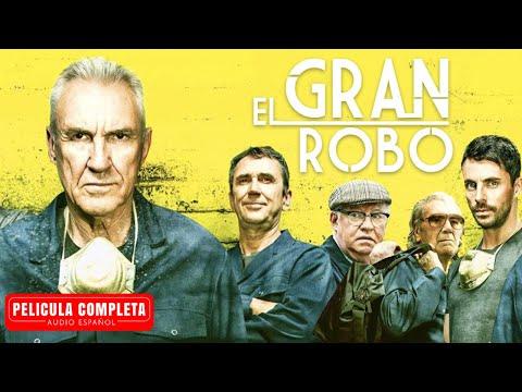 El Gran Robo - Película De Acción En Español