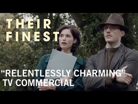 Their Finest (TV Spot 'Relentlessly Charming')