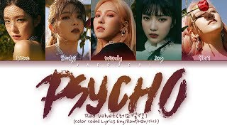 Red Velvet (레드벨벳) - PSYCHO (Color Coded Lyrics Eng/Rom/Han/가사)