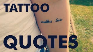 27 Meaningful Tattoo Quotes