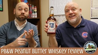 NEW PB&W Peanut Butter Whiskey Review | First Taste Test