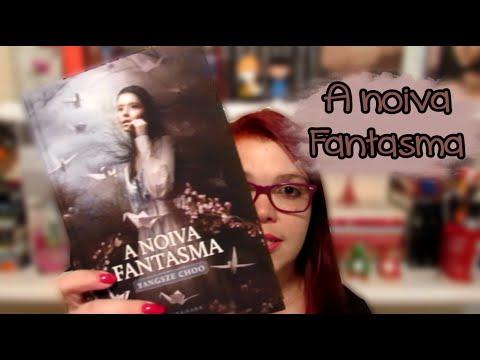 Impressões de leitura: A NOIVA FANTASMA | Aninha Pessoni