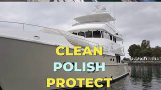 Clean Polish and Protect your Boat or Yacht