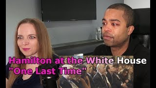 "Hamilton at the White House with Obama - ""One Last Time"" (Jane and JV BLIND REACTION 🎵"